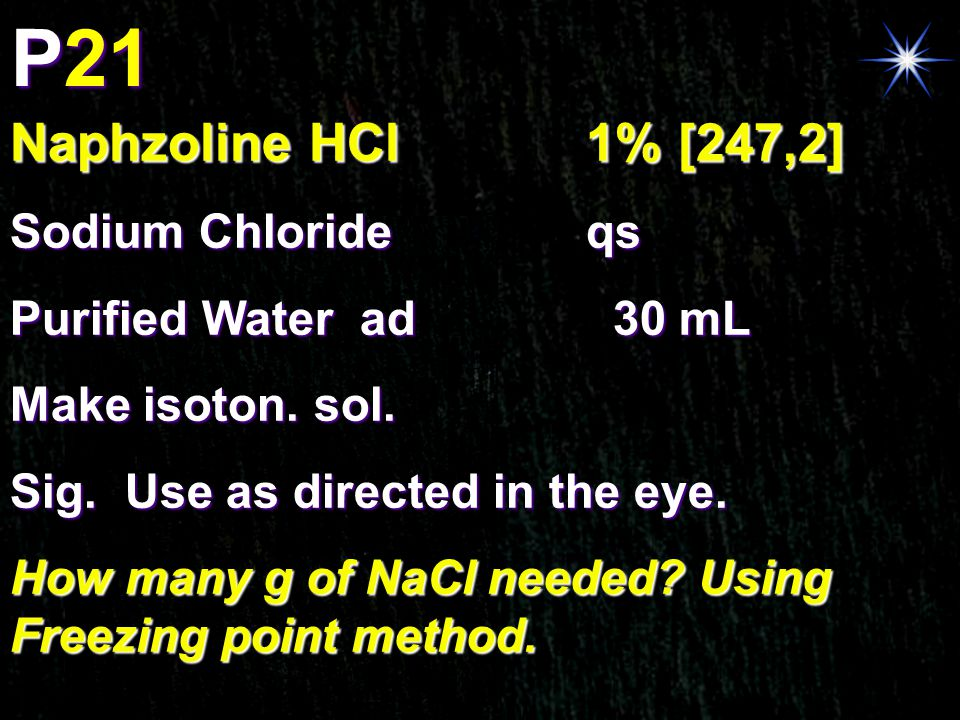 P21 Naphzoline HCl 1% [247,2] Sodium Chloride qs